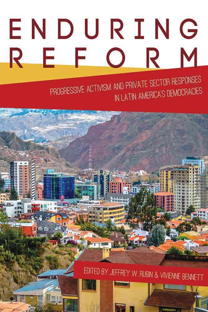 Enduring Reform By Rubin, Jeffrey W. (EDT)/ Bennett, Vivienne (EDT)