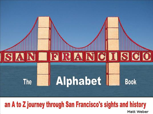 San Francisco By Weber, Matt