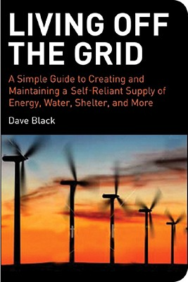 Living off the Grid By Black, Dave